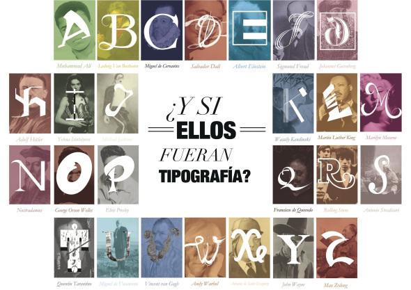 ¿Y si ellos fueran tipografía? Se preguntó Fidel López